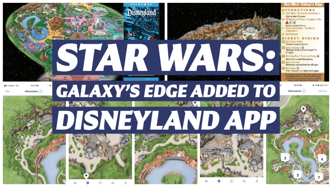 Star Wars: Galaxy's Edge Added to Disneyland App Ahead of Official Opening Next Week!